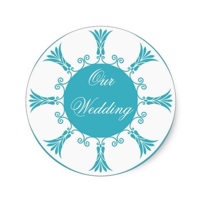 Teal Flourish Design-Our Wedding Classic Round Sticker