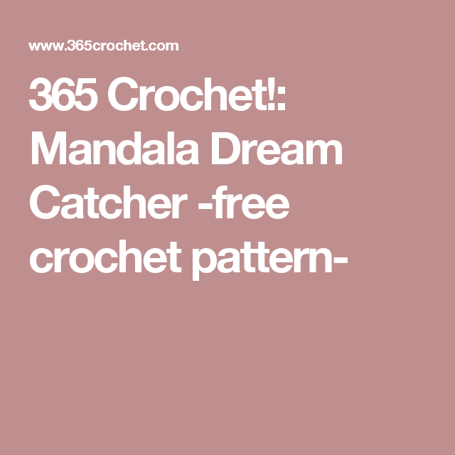 365 Crochet!: Mandala Dream Catcher -free crochet pattern- | Crochet ...