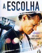 A Escolha Dublado Filmes Cristaos Filmes Evangelicos Filmes Gospel