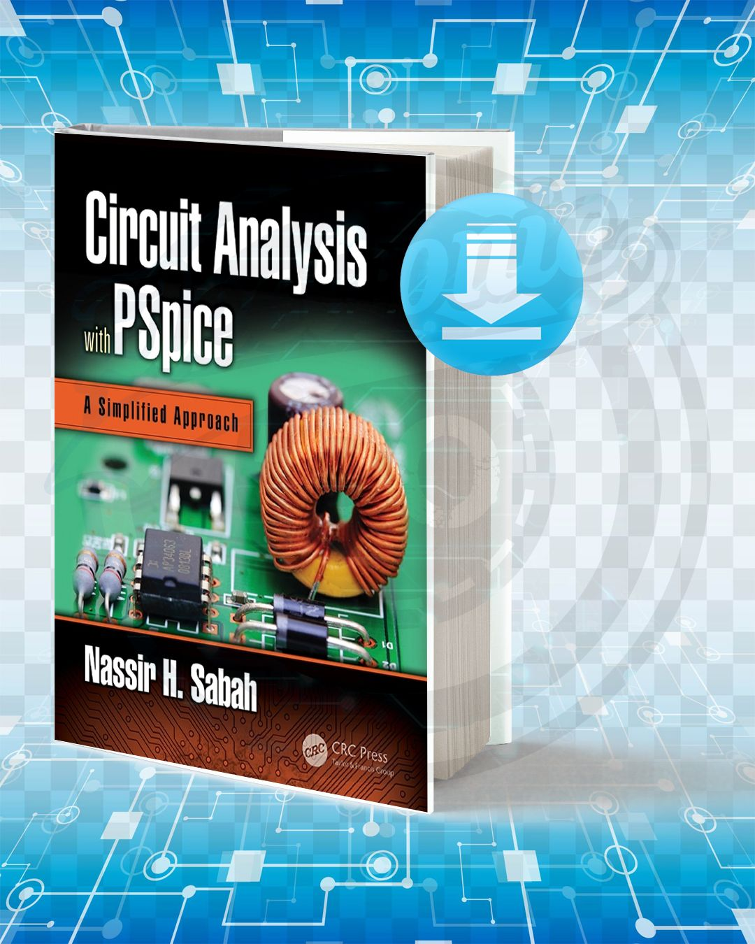 Download Circuit Analysis With Pspice Electrical Engineering Books Electronic Books Circuit