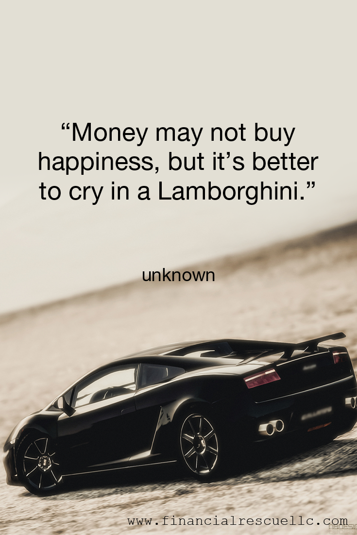 Money May Not Buy Happiness But It S Better To Cry In A Lamborghini