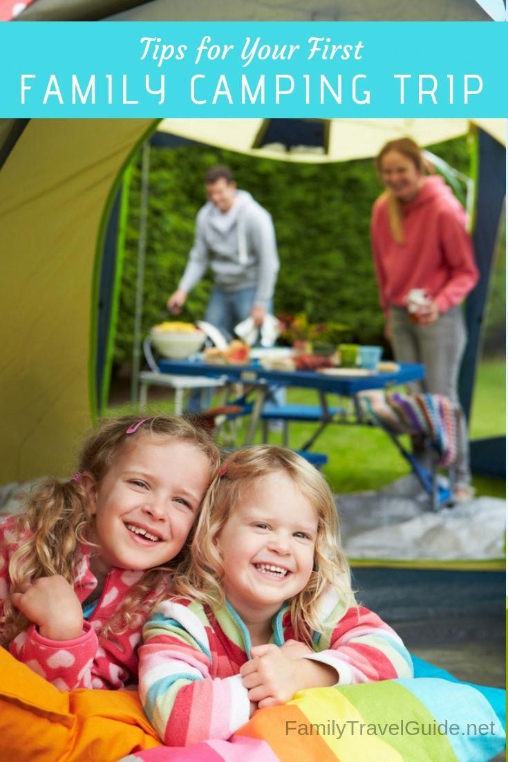 tips for your first family camping trip campingbackpackideas