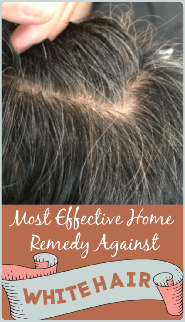 Most Effective Home Remedy Against White Hair whitehair