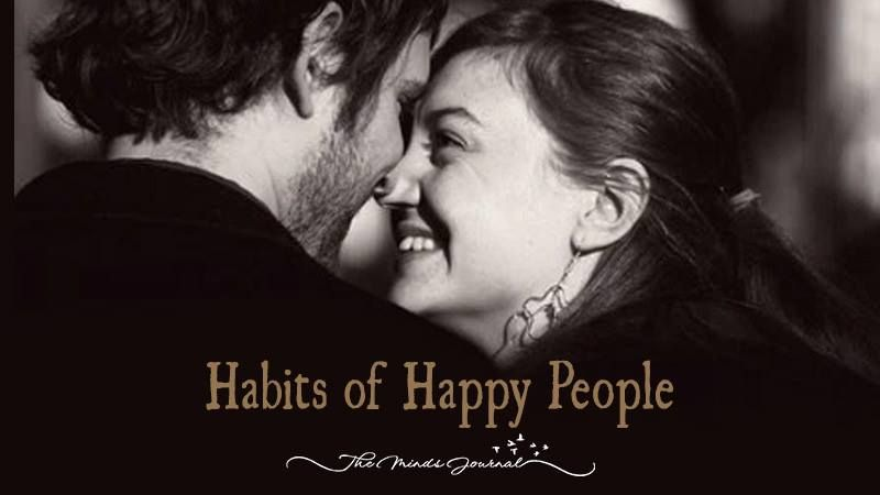 21 Habits of Happy People - http://themindsjournal.com/habits-happy-people/