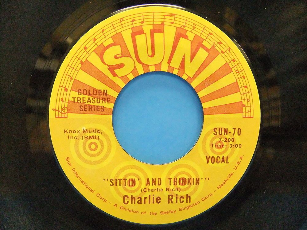 Charlie Rich Sittin' And Thinkin' / Who Will The Next Fool Be 45 Single Sun 70