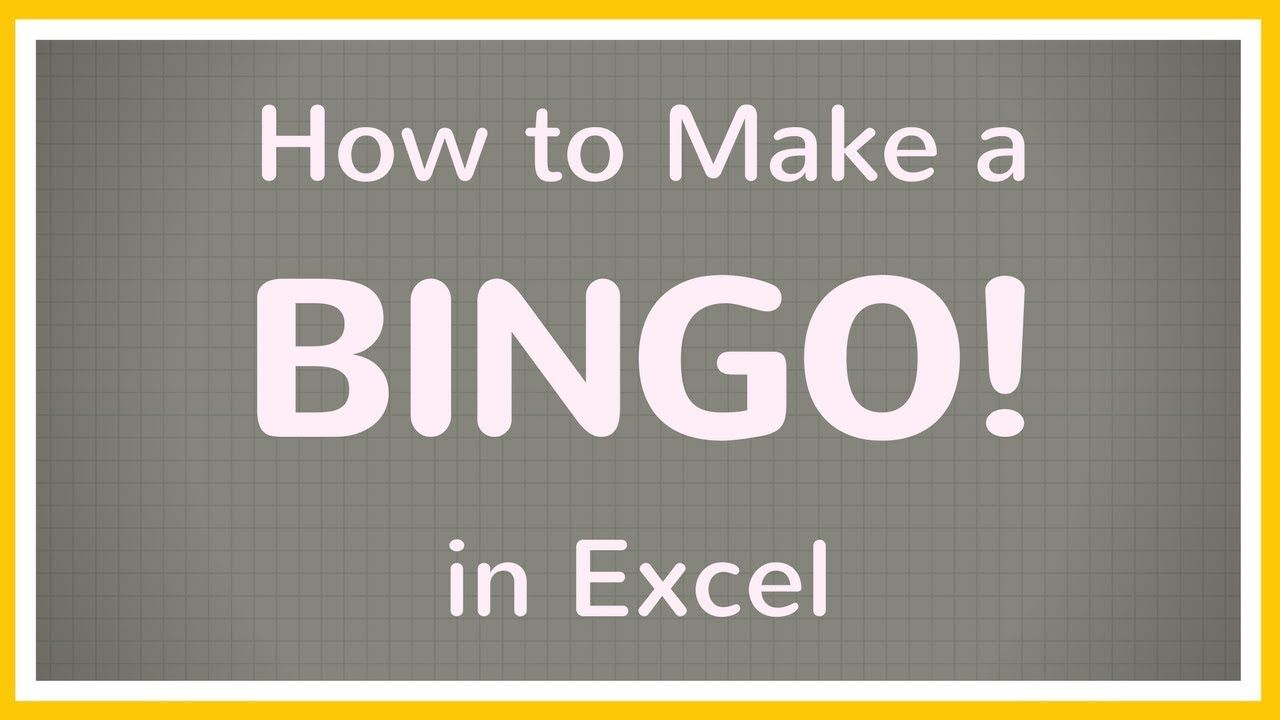 The Appealing How To Create A Bingo Board Using Excel Make Bingo Game In Excel Tutorial With Blank Bingo Bingo Board Excel Tutorials Bingo Template
