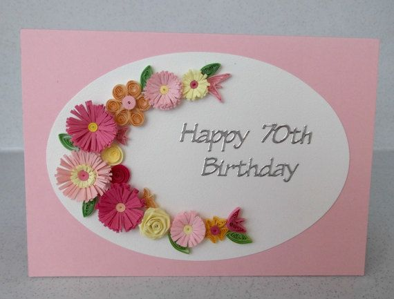 70th Birthday Greeting Card Handmade Quilled Can Be For Quilling