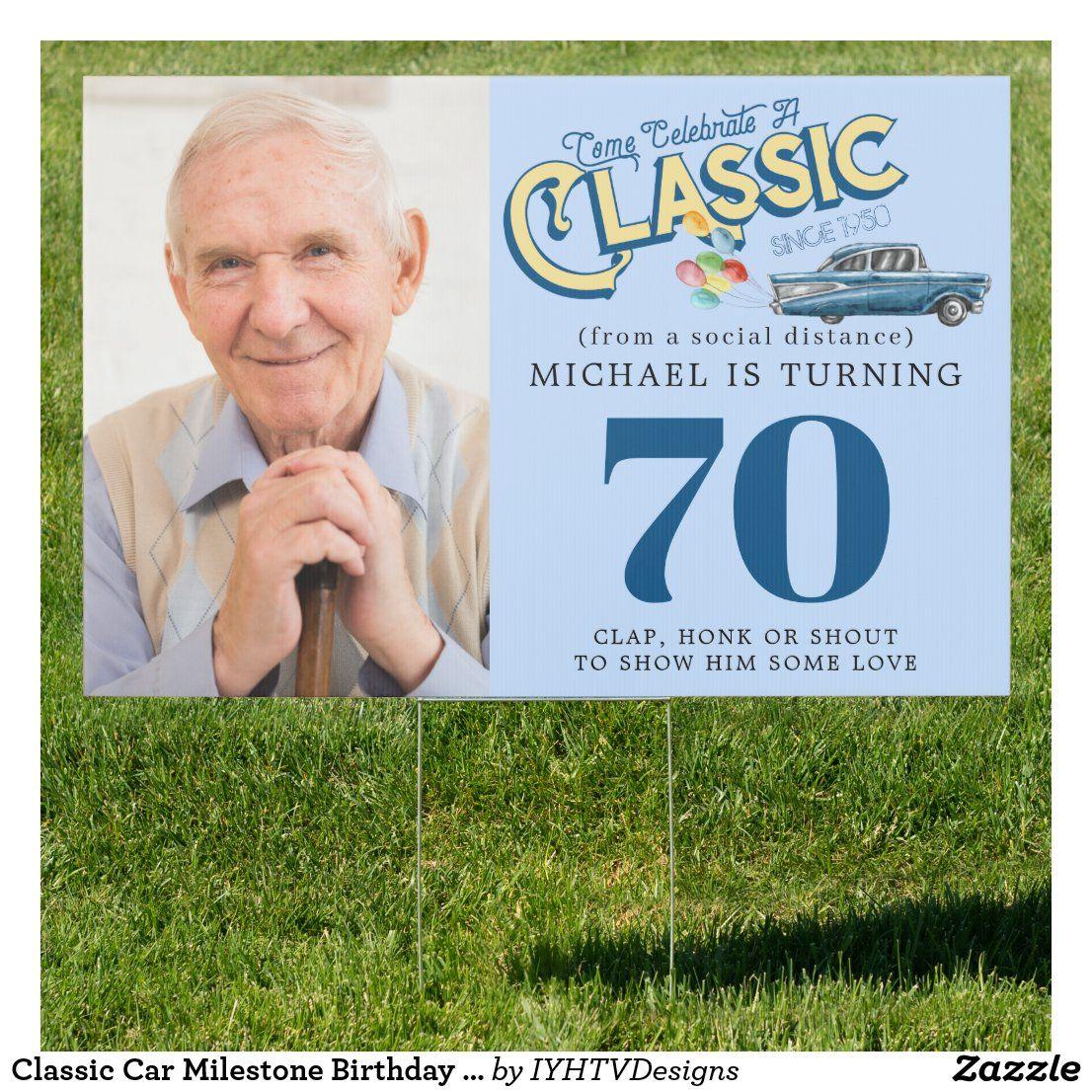 Classic Car Milestone Birthday   Drive By Yard Sign   Zazzle.com