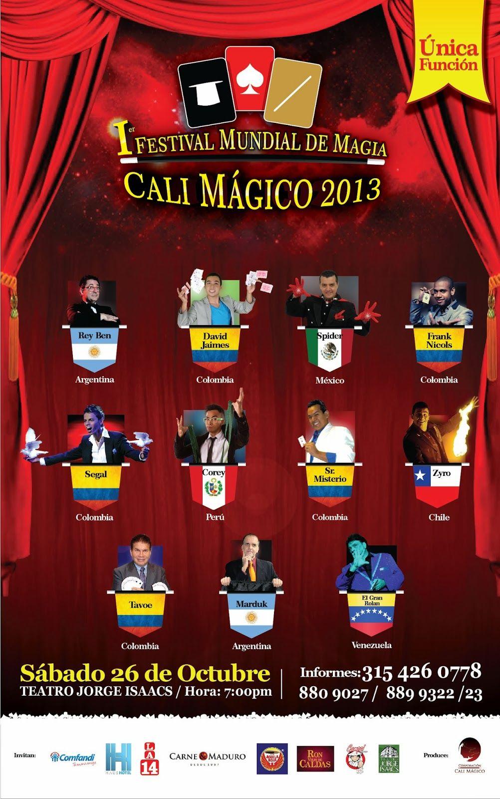 Festival Mundial De Magia Cali Magico 2013 Cali Festival Magico