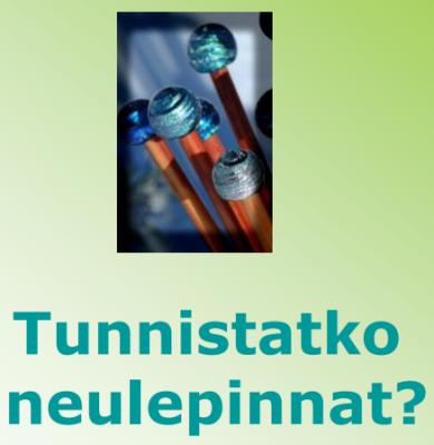 Tunnistatko neulepinnat? | Punomo