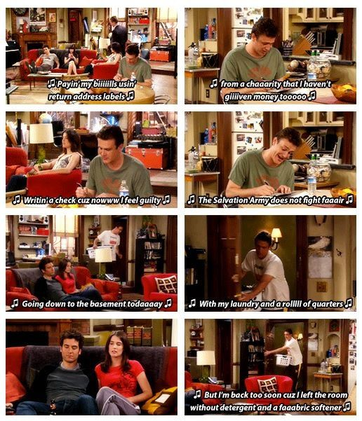 """You sing everything you do"" himym"