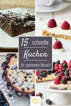Fur Spontanen Besuch 18 Schnelle Kuchen In 35 Minuten Backen