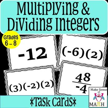 These multiplication and division task cards will help your students have a solid understanding of integer multiplication and division. This set contains: 96 multiplication and division integer task cards: 24 sets of 4. One integer card, one multiplication operation with two integers, one multiplication operation with three integers, and one division operation written as a fraction with the negative sign in various places.