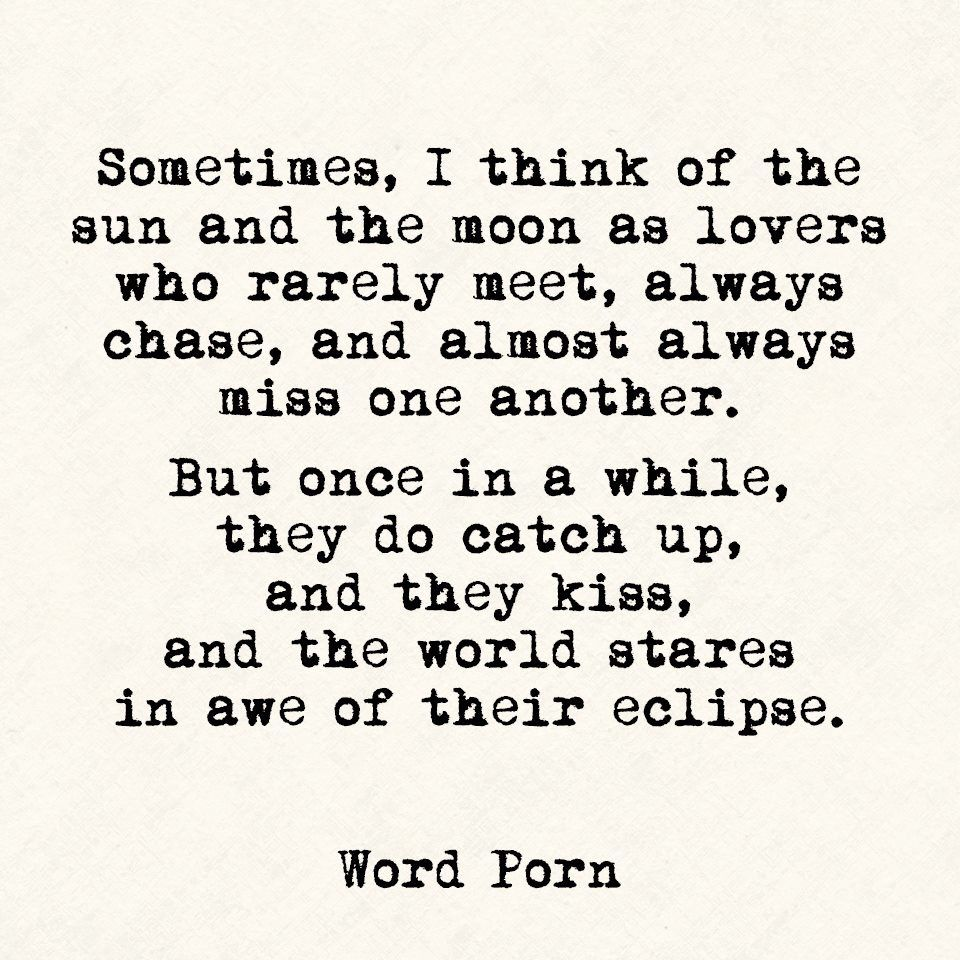 Sun And Moon Quotes Sometimes I Think Of The Sun And Moon As Lovers Love & Lust