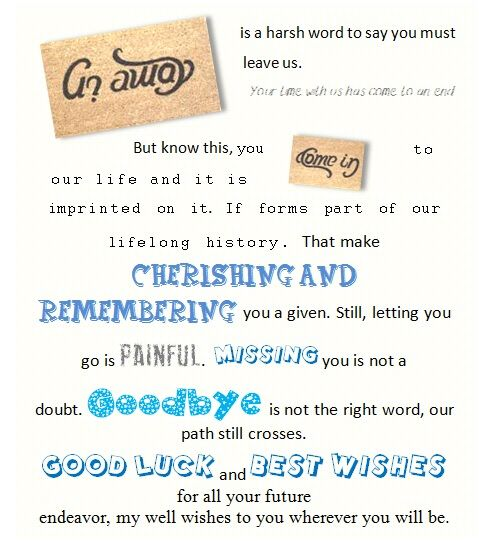 For frd or coworker who is leaving us for better reason :p ...