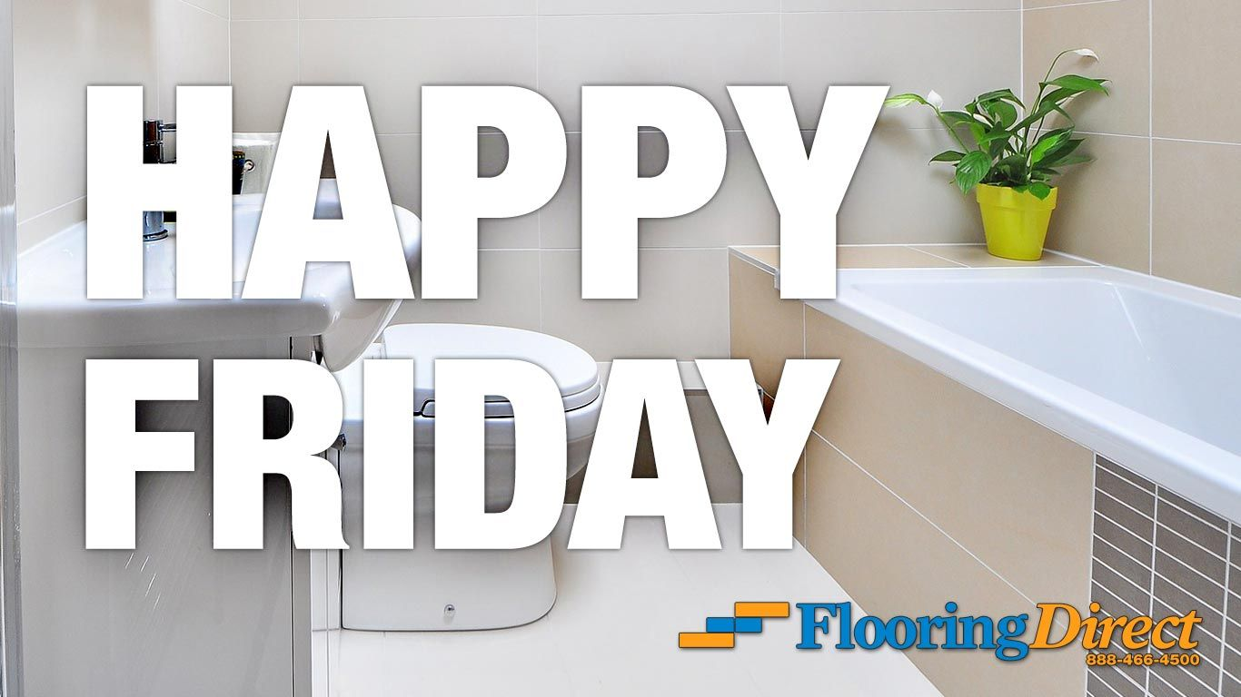 The Flooring Direct Teams Wishes You A Happy Friday! Remember, Flooring  Directs 15 Month 0% Interest Easy Financing Ends November 5th.