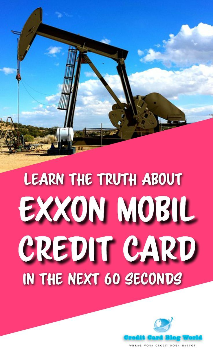 Gas Cards For Bad Credit >> Learn The Truth About Exxon Mobil Credit Card In The Next 60