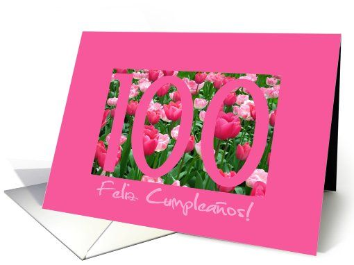 pink tulips spanish 100th birthday greeting card