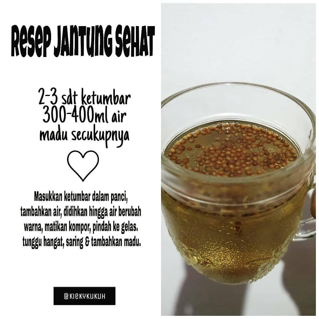 Resep Jurus Sehat Rasulullah Di Instagram Reposted From Kiekykukuh Resep Jantung Sehat Ketumbar Memiliki Banyak Nutrisi Resep Sehat Obat Alami Resep