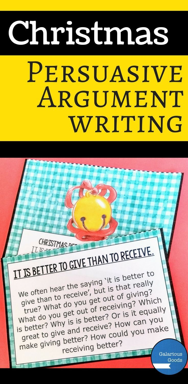 Christmas Persuasive Argument Writing Persuasive writing