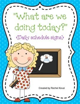 What Are We Doing Today Daily Schedule Signs Reading Workshop Classroom Schedule Writing Workshop