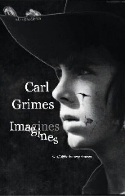 "You should read ""Carl Grimes Imagines."" on #wattpad #fanfiction http://w.tt/1DMzTNd"
