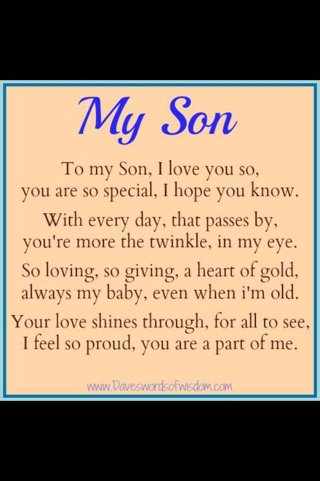 My Son My Baby My Everything Inspirational Quotes Son Quotes