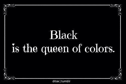 Pin By Barbara Dreyfus On So Very Me Black Color Quotes