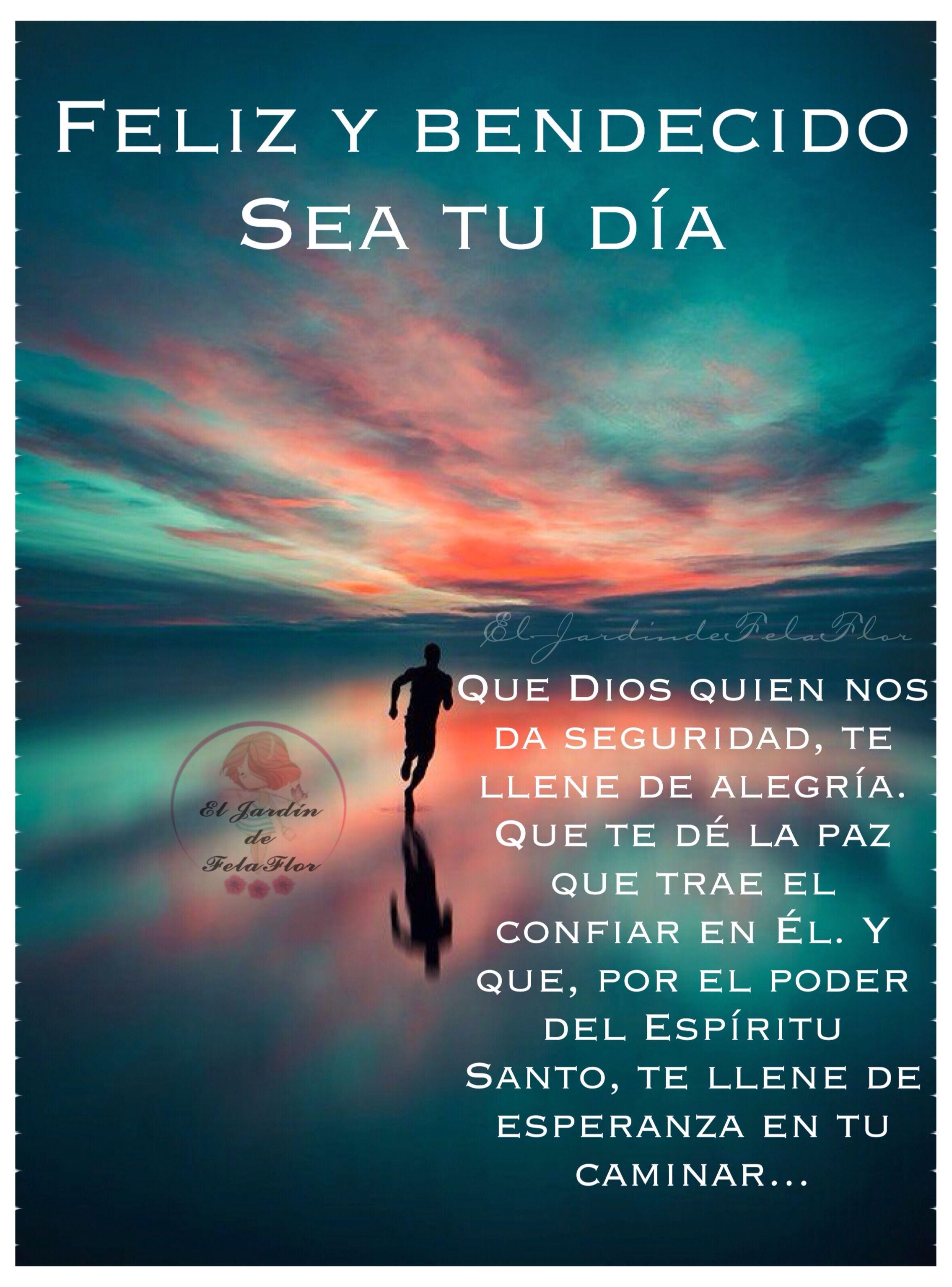 165 Que Dios Te Llene De Alegría Te De La Paz Y Te Llene