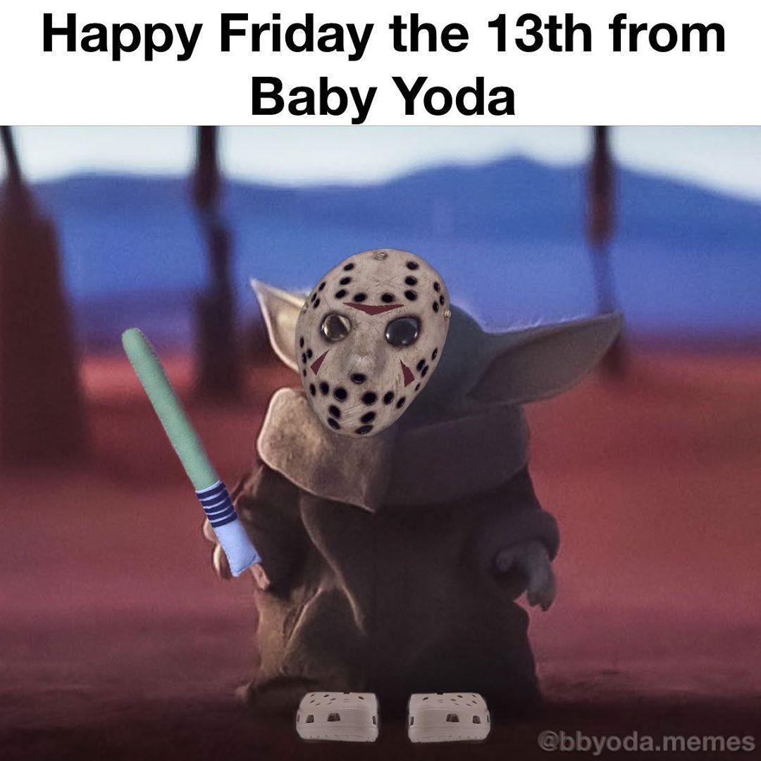 Baby Yoda Memes On Instagram He Just Wants To Say Hi Honest Babyyoda Babyyodamemes Meme Memes Starwarsmeme Fri Yoda Funny Yoda Friday The 13th Funny