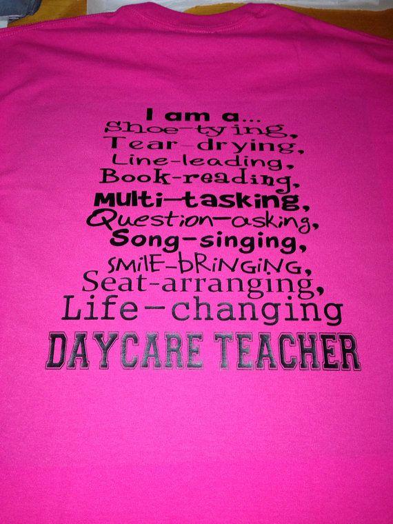 3cbc27d32 I Am A Daycare Teacher Preschool PreK tshirt by MissyLuLus on Etsy, $19.00