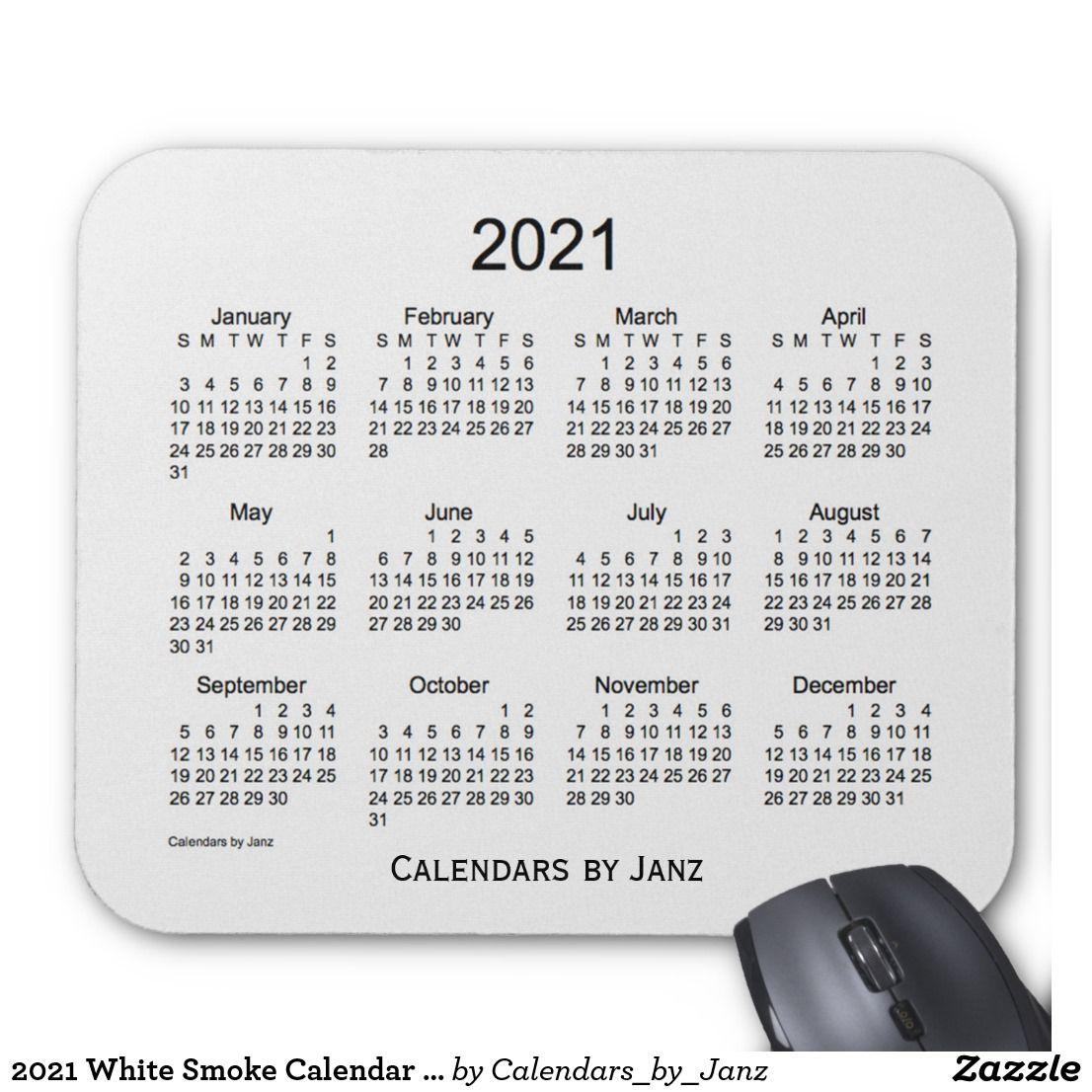 2021 White Smoke Calendar by Janz Mouse Pad | Zazzle.com ...