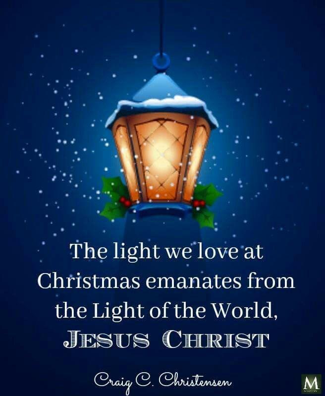 The Light Lds Christmas Quotes Christmas Bible Christmas Lights Quotes