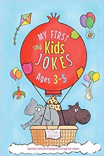 My First Kids Jokes ages 35 Especially created for