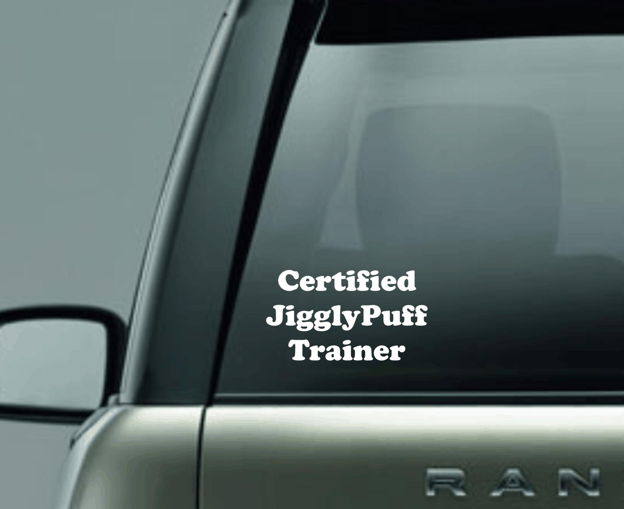 'Certified JigglyPuff Trainer' Car Decal / Sticker