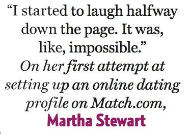Online dating Martha Stewart