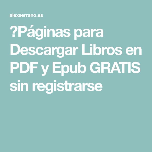 3856612b86dcf ▷Páginas para Descargar Libros en PDF y Epub GRATIS sin registrarse ...