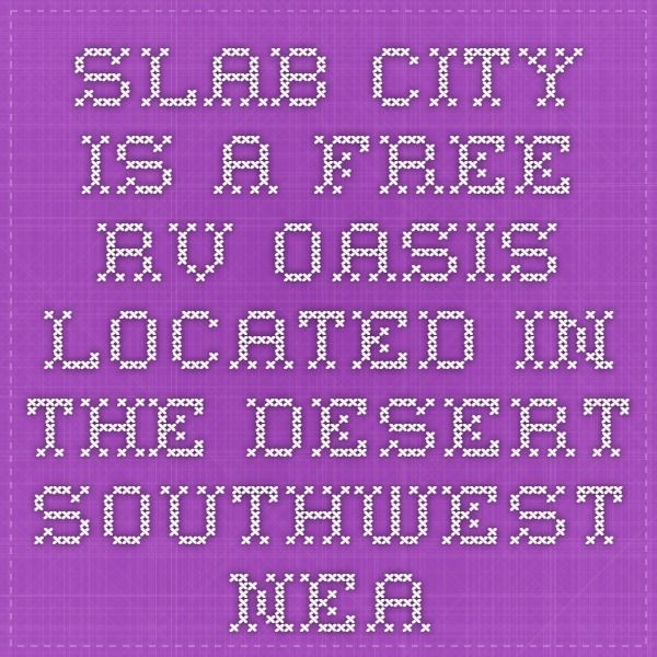 Slab City is a free RV oasis located in the desert southwest near Niland, California