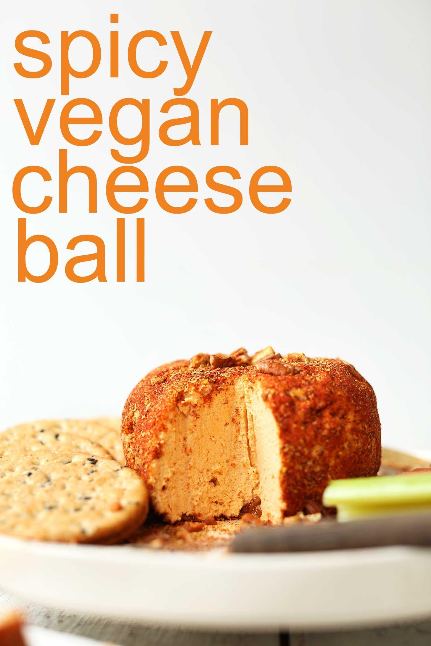 Spicy Vegan Cheese Ball Minimalist Baker Recipes Recipe Vegan Cheese Recipes Vegan Cheese Recipes