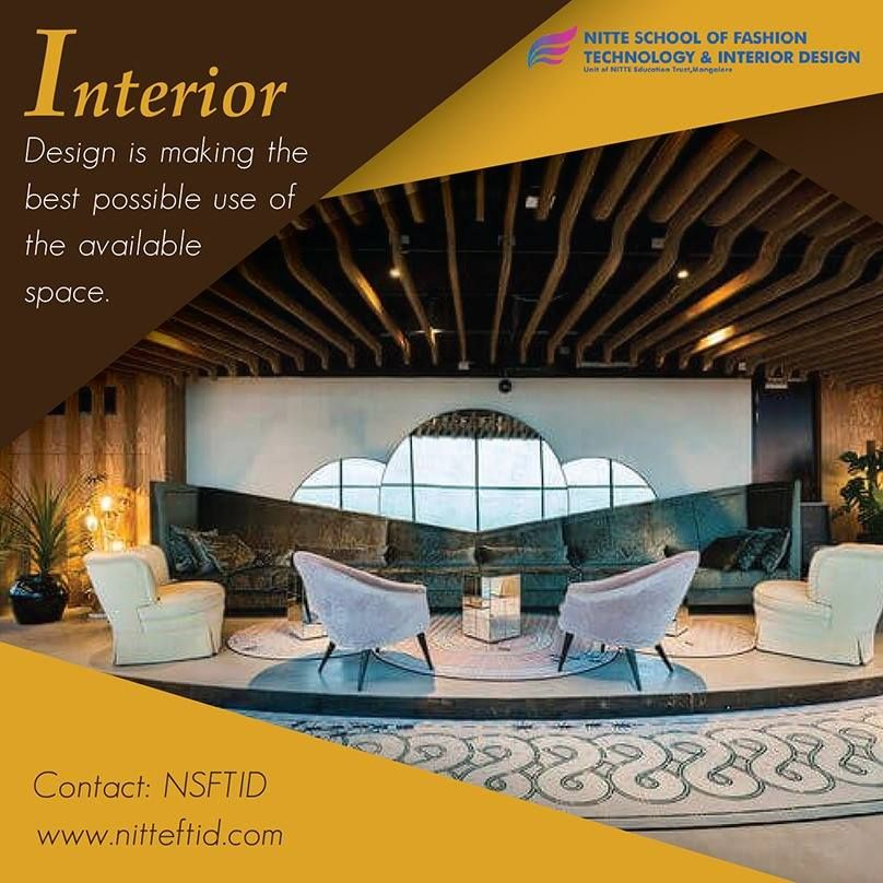 Nitte Ftid Offers A Multitude Of Design And Art Related Course Which Have Been Formulated To Suit Industry Requiremen Interior Design Colleges Design Interior