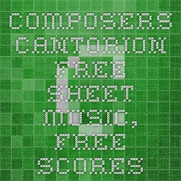 Cantorion - Free sheet music, free scores | Teaching | Pinterest