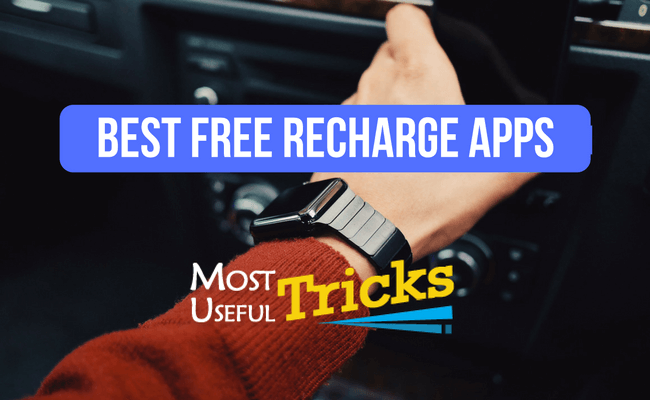Must Read 10 Best Free Recharge Android Apps For 2017