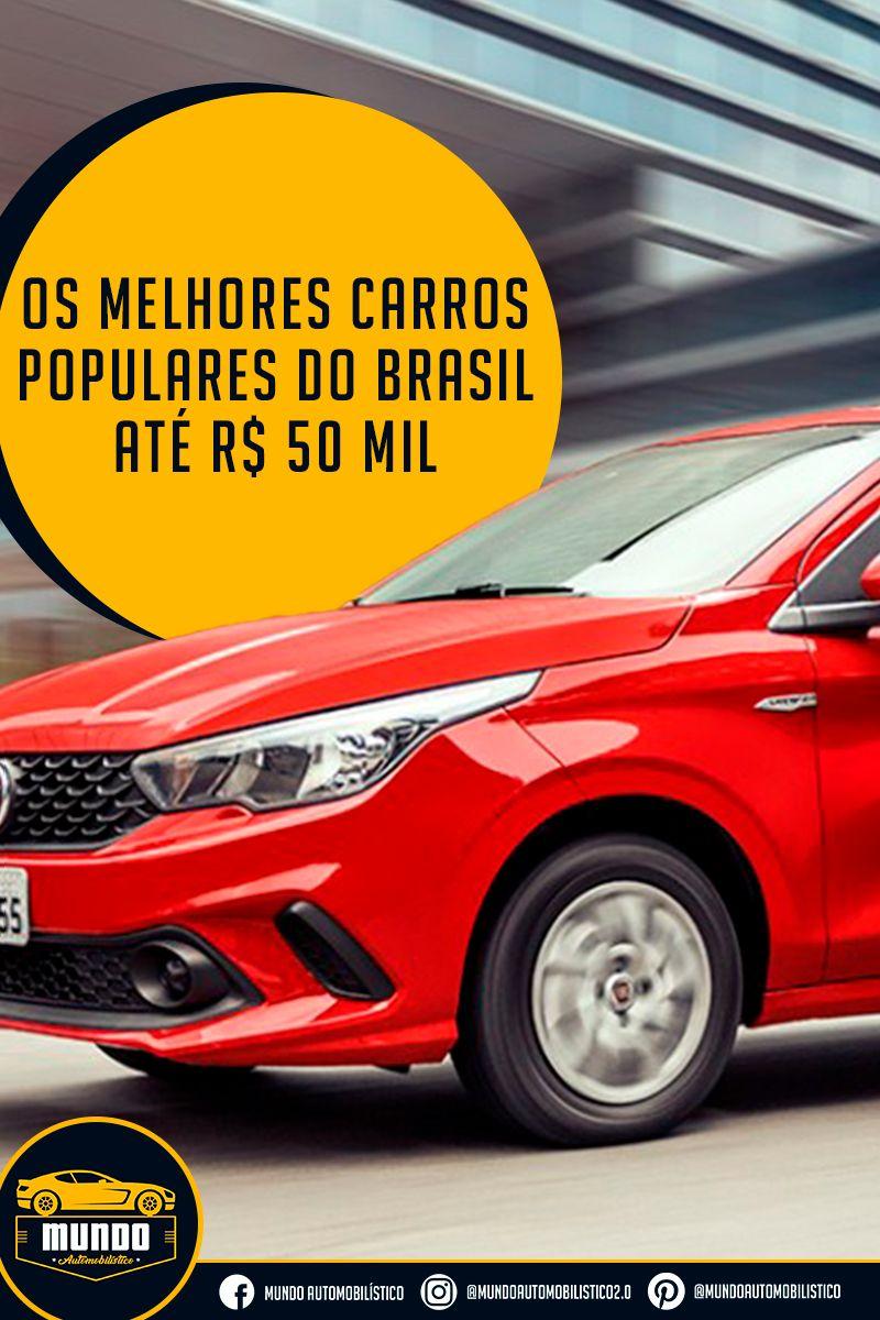 Os Melhores Carros Populares Do Brasil Ate R 50 Mil Carro
