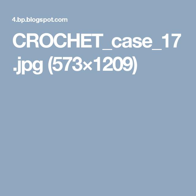 CROCHET_case_17.jpg (573×1209)