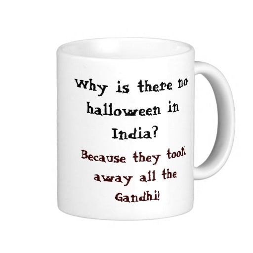 IndiaCoffee Halloween There Mug Why In No Is hxrCsdotQB