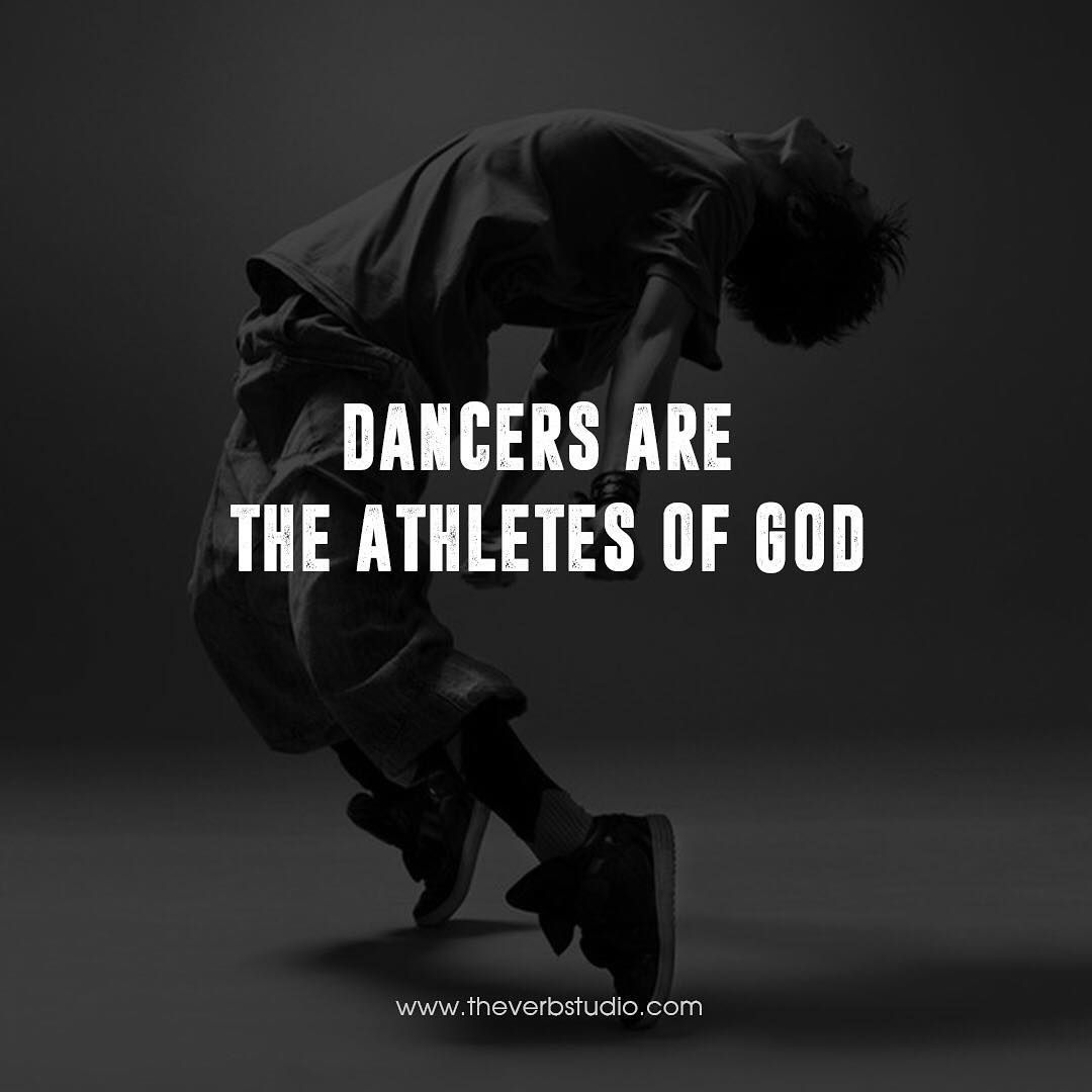 Dancers Are The Athletes Of God Dancer Quotes Dance Quotes Sports Quotes