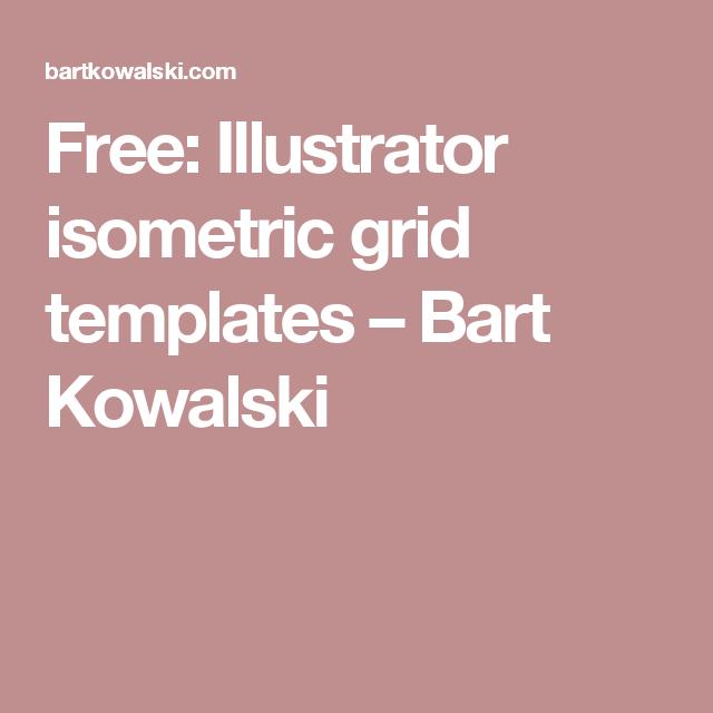 Free: Illustrator isometric grid templates – Bart Kowalski ...