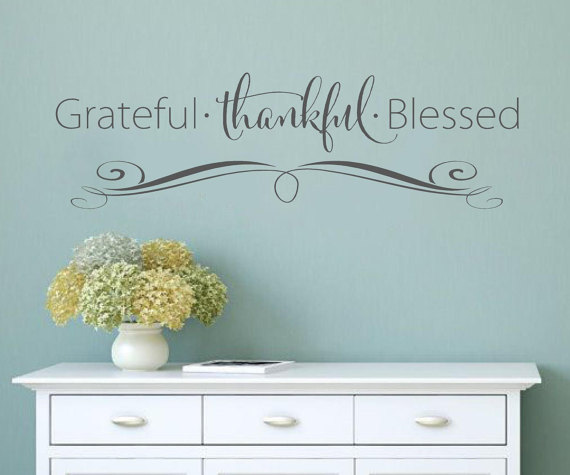 Grateful Thankful Blessed- faith Vinyl Lettering wall decal words decal family custom graphics decals bedroom & Grateful Thankful Blessed- faith Vinyl Lettering wall decal words ...