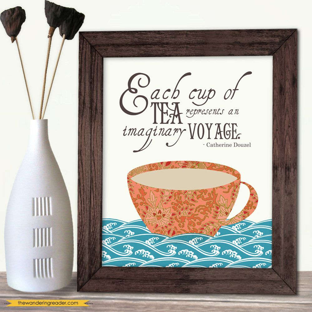 """Tea Quote Print with Inspirational """"Each cup of tea"""