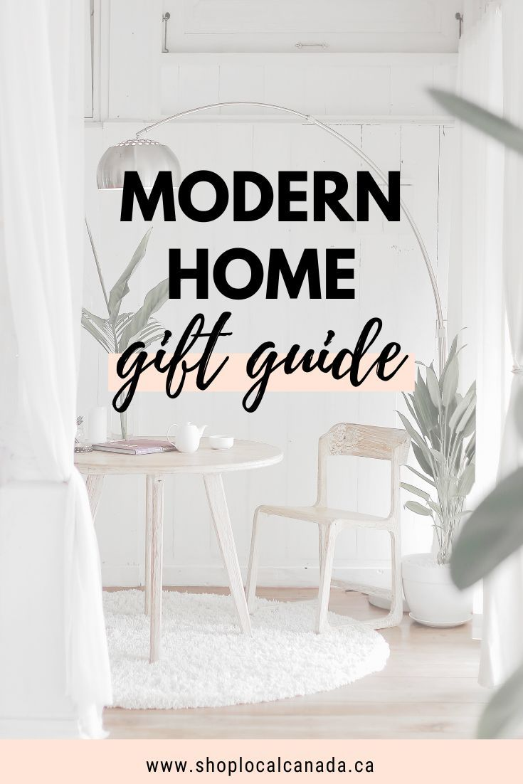 Modern Home Gift Guide Canadian Lifestyle Are You Looking For